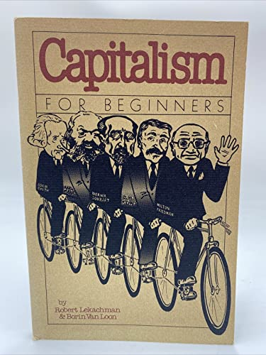 9780394738635: Capitalism for Beginners