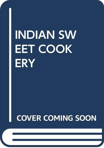 9780394738802: Indian Sweet Cookery