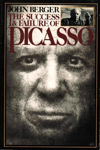 9780394739007: The Success and Failure of Picasso