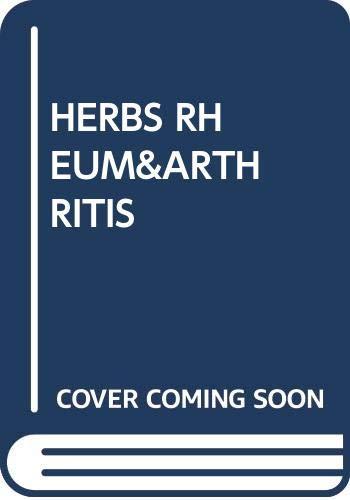 Herbs for Rheumatism and Arthritis: Sarah Beckett