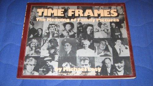 Time Frames: A Snapshot History: Lesy, Michael
