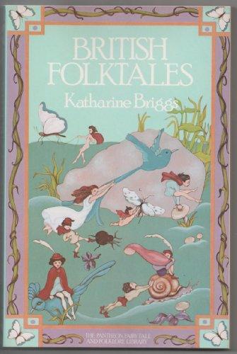 British Folk Tales: Briggs, Katharine