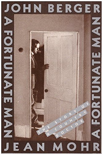 A Fortunate Man (039473999X) by John Berger