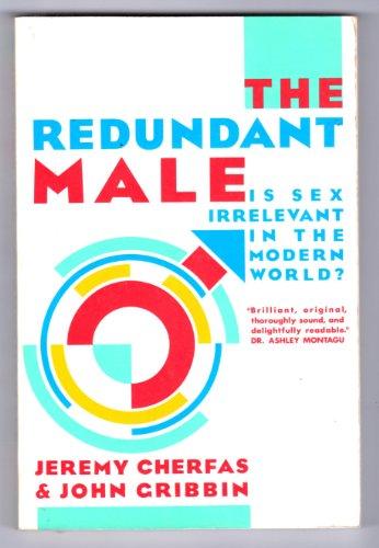 9780394740058: The Redundant Male
