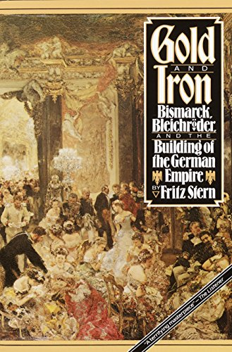 9780394740348: Gold and Iron: Bismark, Bleichroder, and the Building of the German Empire