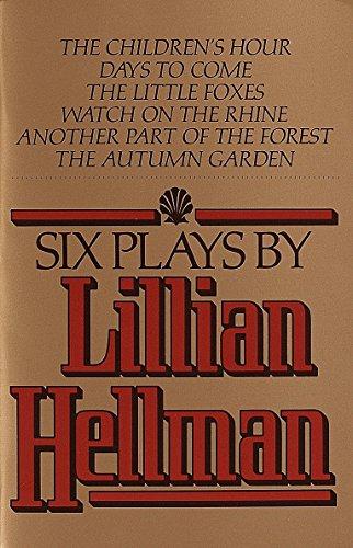 9780394741123: Six Plays By Lillian Hellman