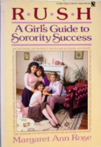 9780394741321: Rush: A Girl's Guide to Sorority Success