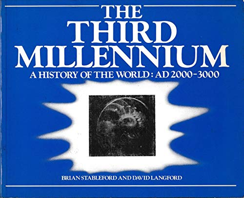 9780394741512: The Third Millennium: A History of the World : Ad 2000-3000