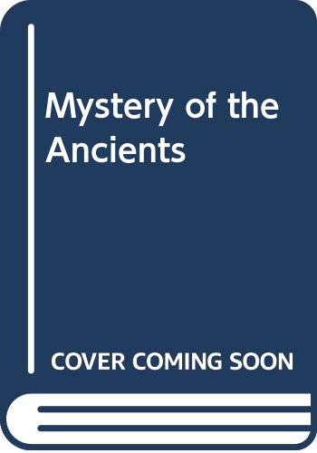 9780394741666: Mystery of the Ancients