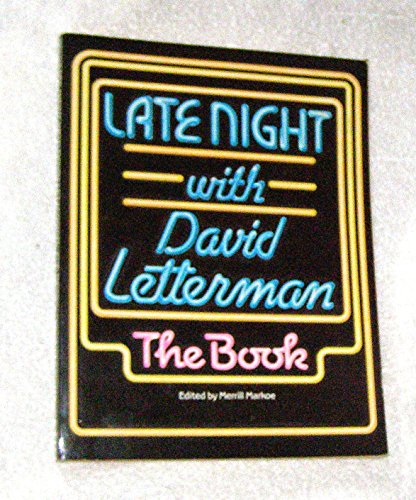 Late Night With David Letterman: The Book (0394741919) by David Letterman