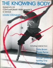 9780394741987: The Knowing Body: Elements of Contemporary Performance & Dance