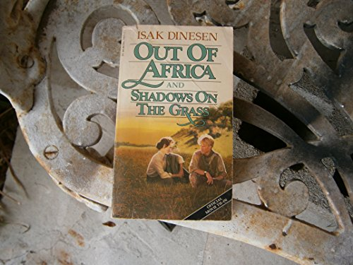 9780394742113: Out of Africa; And- Shadows on the Grass
