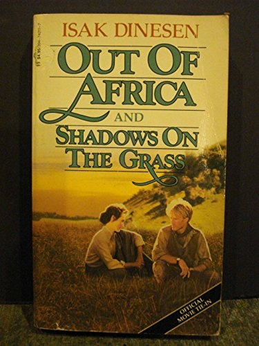 9780394742113: Out Of Africa and Shadows On The Grass