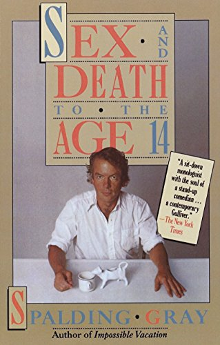 Sex and Death to the Age 14: Gray, Spalding