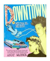 Downtown: Musto, Michael