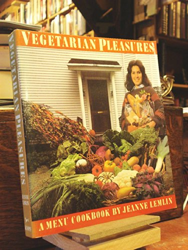 Vegetarian Pleasures : A Menu Cookbook