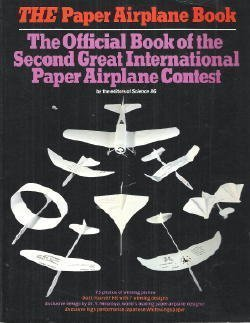 9780394743059: The Paper Airplane Book : The Official Book of the Second Great International Paper Airplane Contest
