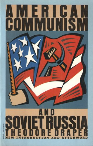 9780394743080: American Communism and Soviet Russia