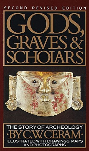 9780394743196: Gods, Graves & Scholars: The Story of Archaeology