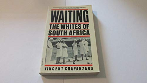 9780394743264: Waiting: The Whites of South Africa
