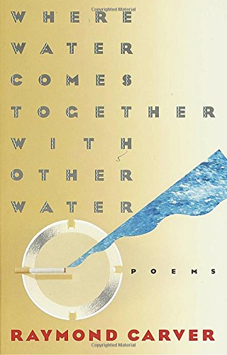 9780394743271: Where Water Comes Together with Other Water: Poems