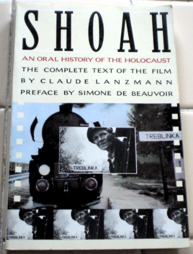9780394743295: Shoah: An Oral History of the Holocaust : The Complete Text of the Film