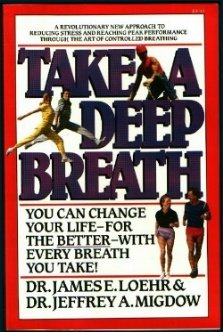 Take a Deep Breath (0394743601) by James E. Loehr