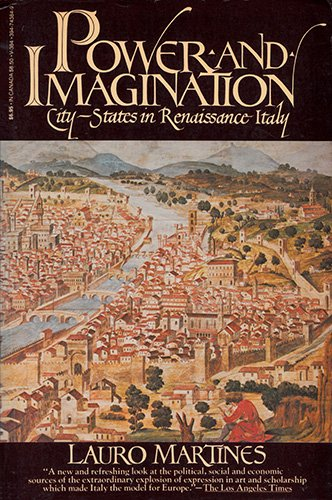 9780394743844: Power and Imagination: City-States in Renaissance Italy