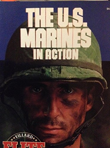 THE U.S. MARINES IN ACTION.