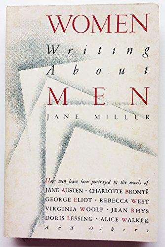 Women Writing About Men: Miller, Jane
