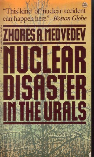 Nuclear disaster in the Urals: Medvedev, Zhores A