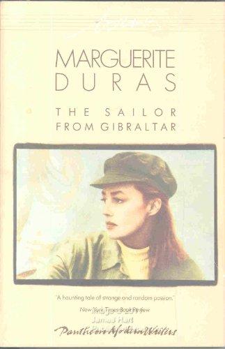 The Sailor from Gilbralter: Duras, Marguerite