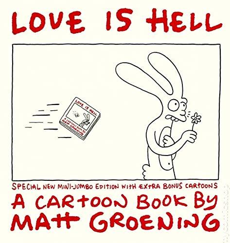 Love Is Hell: Special New Mini-Jumbo Edition: Groening, Matt.