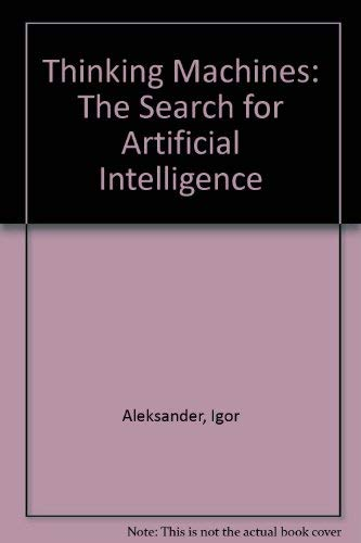 9780394744599: Thinking Machines: The Search for Artificial Intelligence