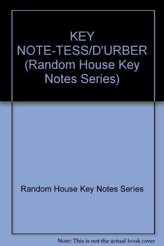 9780394745299: KEY NOTE-TESS/D'URBER (Random House Key Notes)