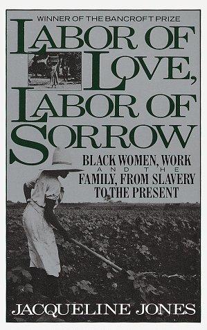 9780394745367: Labor of Love, Labor of Sorrow