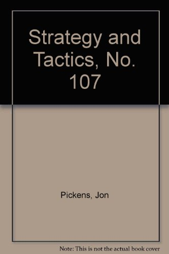 9780394745718: Strategy and Tactics, No. 107