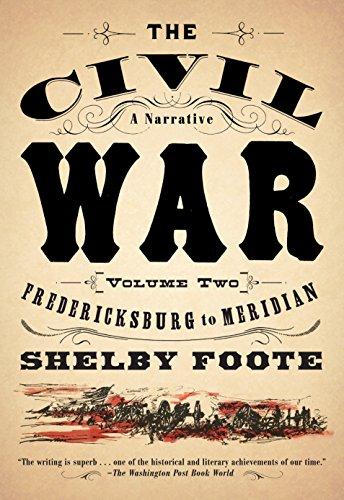 9780394746210: Fredericksburg to Meridian: 2 (Civil War: A Narrative)