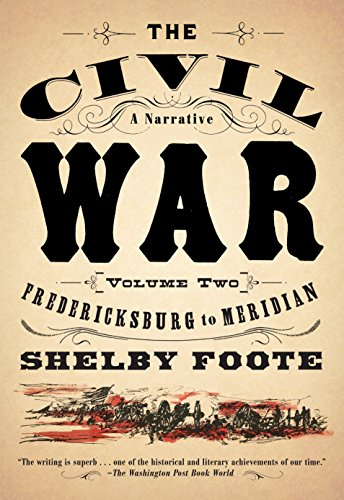 9780394746210: The Civil War: A Narrative: Volume 2: Fredericksburg to Meridian