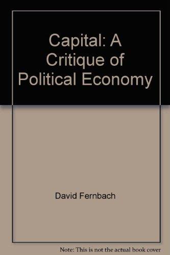 9780394746470: Capital: A Critique of Political Economy