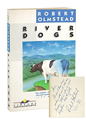 RIVER DOGS: Robert Olmstead