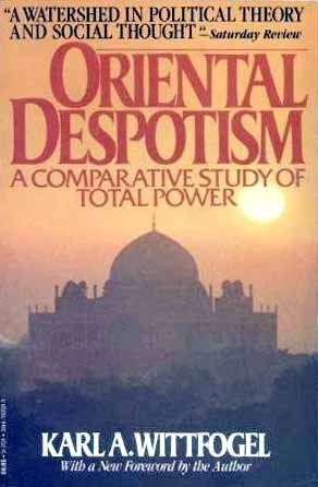 9780394747019: Oriental Despotism: A Comparative Study of Total Power