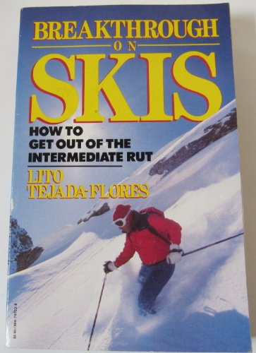 9780394747033: Breakthrough on Skis: How to Get out of the Intermediate Rut
