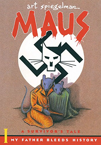 Maus a Survivors Tale : My Father Bleeds Histry