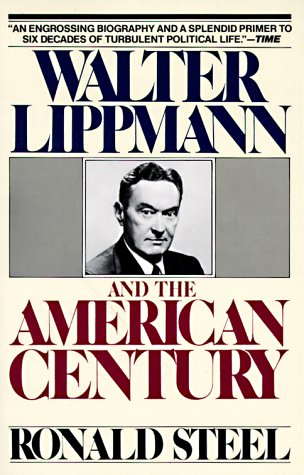 9780394747316: Walter Lippmann and the American Century: Vintage Books Edition