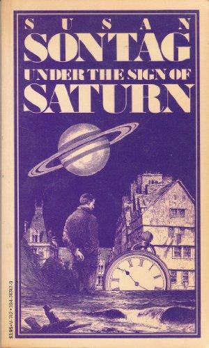 Under the Sign of Saturn (Vintage V-742): Sontag, Susan