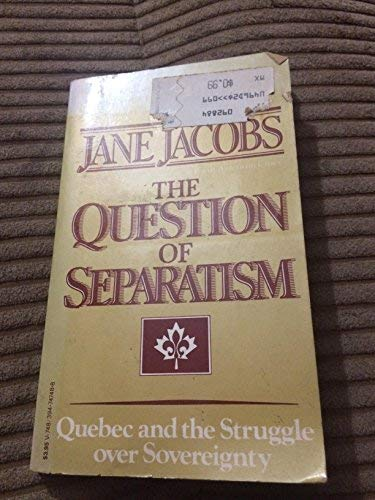 9780394747484: A Question of Separatism