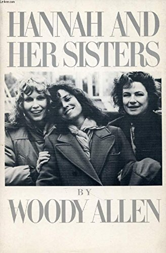 Hannah and Her Sisters: Woody Allen