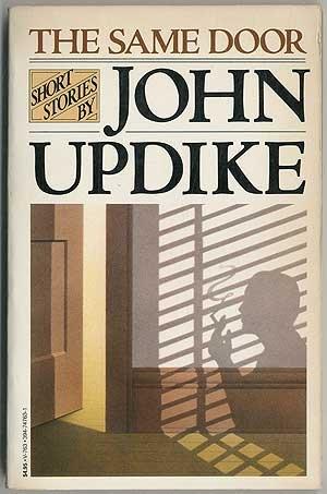 The Same Door, Short Stories: John Updike