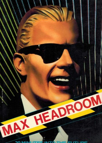 9780394747798: Max Headroom/20 Minutes into the Future